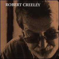 Robert Creeley - Robert Creeley