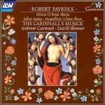 Robert Fayrfax: Missa O Bone Ihesu; Most Clere of Colour