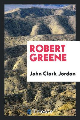 Robert Greene - Jordan, John Clark