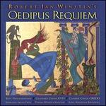 Robert Ian Winstin: Oedipus Requiem