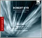 Robert Kyr: The Cloud of Unknowing; Songs of the Soul