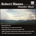 Robert Manno: Chamber Music