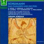 Robert Schumann: Das Paradies und Die Peri, Op. 50