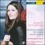 Robert Schumann: Sämtliche Werke für Violine und Orchester