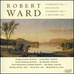 Robert Ward: Symphony No. 3; Dialogues; Symphony No. 6; A Western Set