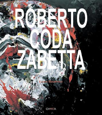 Roberto Coda Zabetta - Beatrice, Luca (Text by)