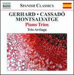 Roberto Gerhard, Xavier Montsalvatge, Gaspar Cassadó: Piano Trios