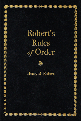 Robert's Rules of Order - Robert, Henry M