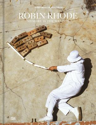Robin Rhode: Memory is the Weapon (bilingual edition) - Ruhkamp, Uta