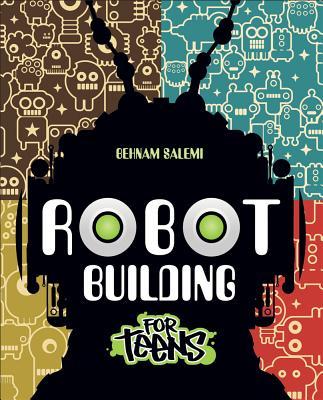Robot Building for Teens - Salemi, Behnam