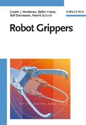Robot Grippers - Monkman, Gareth J, and Hesse, Stefan, and Steinmann, Ralf