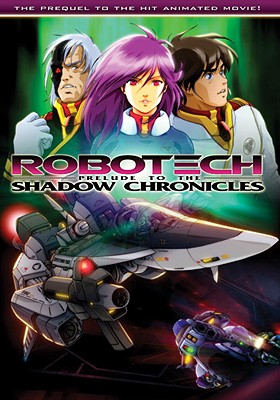 Robotech: Prelude to the Shadow Chronicles - Yune, Tommy, and Waltrip, Jason, and Waltrip, John