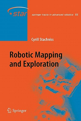 Robotic Mapping and Exploration - Stachniss, Cyrill