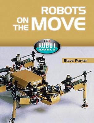 Robots on the Move - Parker, Steve