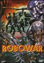Robowar: Robot da guerra