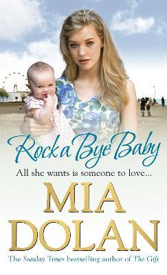 Rock a Bye Baby - Dolan, Mia