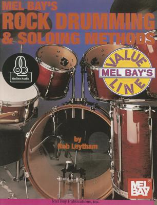 Rock Drumming & Soloing Methods - Leytham, Rob