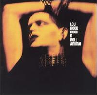 Rock N Roll Animal [Bonus Tracks] - Lou Reed