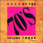 Rock of the 70's, Vol. 3