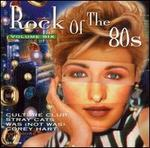 Rock of the 80's, Vol. 6 [CEMA]