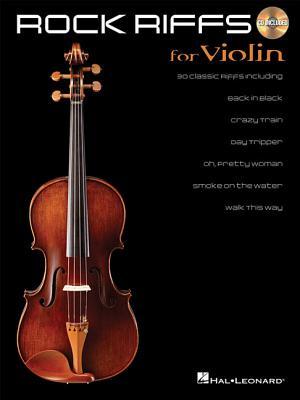 Rock Riffs: For Violin - Hal Leonard Publishing Corporation