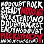 Rock Steady [2 Song Bonus CD]