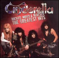 Rocked, Wired & Bluesed: The Greatest Hits - Cinderella