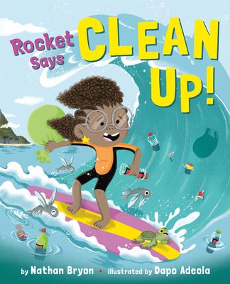 Rocket Says Clean Up! - Bryon, Nathan