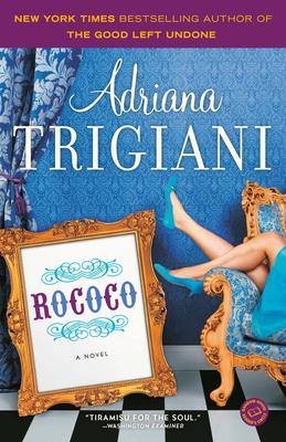Rococo - Trigiani, Adriana