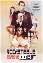Rod Steele 0014: You Only Live Until You Die - Rolfe Kanefsky