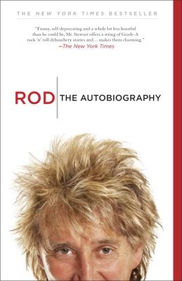 Rod: The Autobiography - Stewart, Rod
