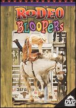 Rodeo Action 1: Rodeo Bloopers -