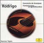 Rodrigo: Concierto de Aranjuez; Fantas�a para un gentilhombre