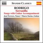 Rodrigo: Serranilla - Songs with Guitar Accompaniment