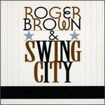 Roger Brown & Swing City
