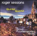 Roger Sessions: Quintet; Quartet