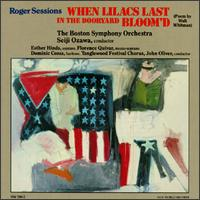 Roger Sessions: When Lilacs Last In The Dooryard Bloom'd - Dominic Cossa (baritone); Esther Hinds (soprano); Florence Quivar (mezzo-soprano);...