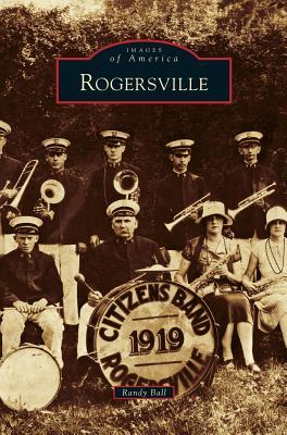 Rogersville - Ball, Randy