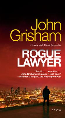 Rogue Lawyer - Grisham, John