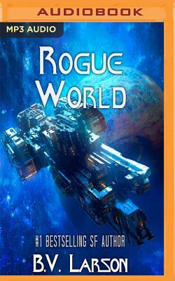Rogue World - Larson, B V, and Boyett, Mark (Read by)