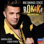 Rokoko: Hasse Opera Arias - Max Emanuel Cencic (counter tenor); Theodore Kitsos (mandolin); Armonia Atenea; George Petrou (conductor)