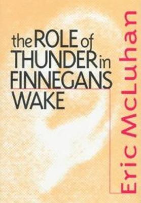 Role of Thunder in Finnegans W - McLuhan, Eric, Ph.D.