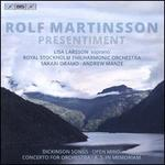 Rolf Martinsson: Presentiment