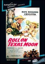 Roll on Texas Moon - William Witney