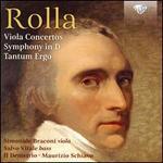 Rolla: Viola Concertos; Symphony in D; Tantum Ergo