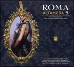 Roma Alta Moda, Vol. 5