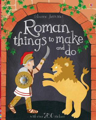 Roman Things to Make and Do - Pratt, Leonie