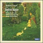 Roman Trekel Sings Siegfried Wagner