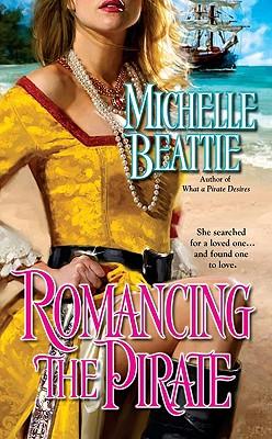 Romancing the Pirate - Beattie, Michelle