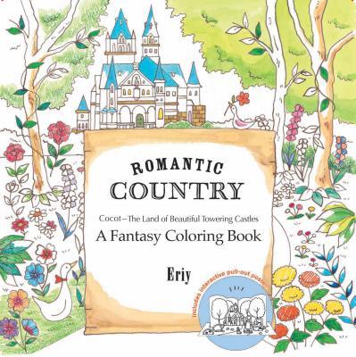 Romantic Country: A Fantasy Coloring Book -